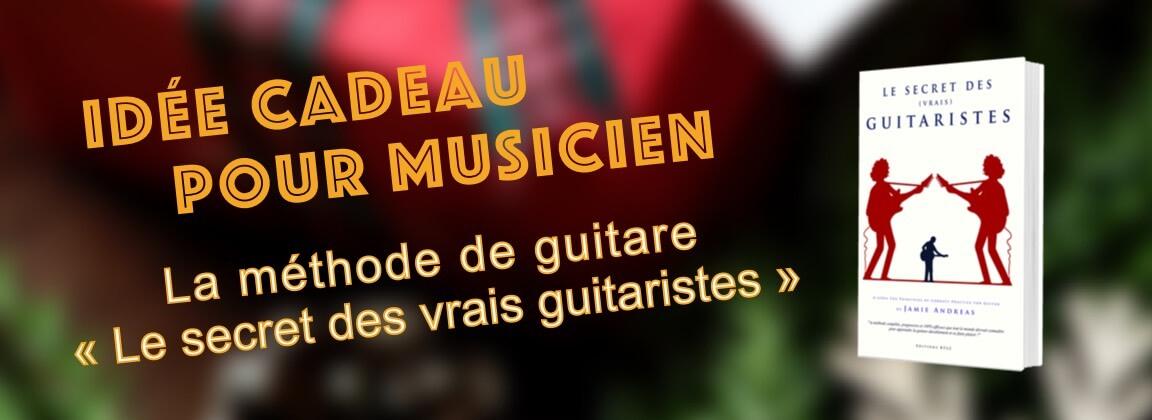 secret-des-guitaristes-idee-cadeau-pour-musicien-methode-guitare